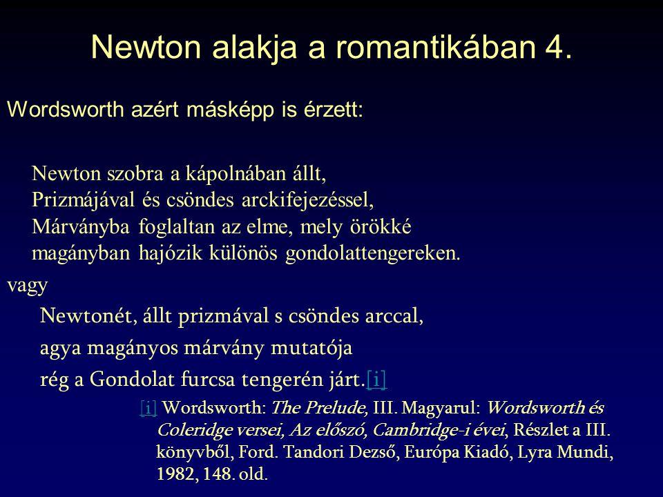Newton alakja a romantikában 4.