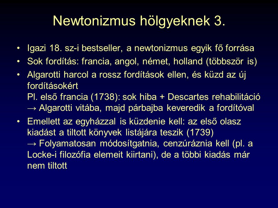 Newtonizmus hölgyeknek 3.
