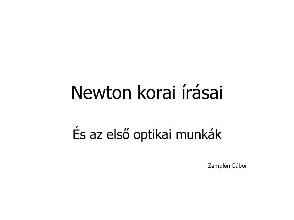 És az első optikai munkák Zemplén Gábor