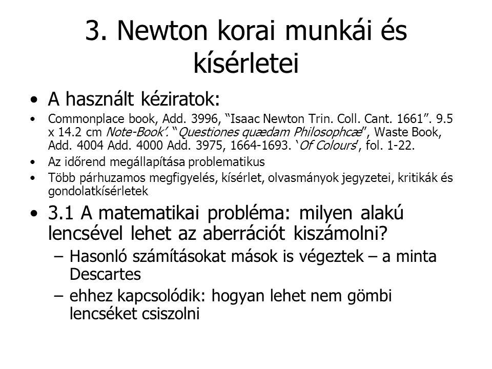 3. Newton korai munkái és kísérletei