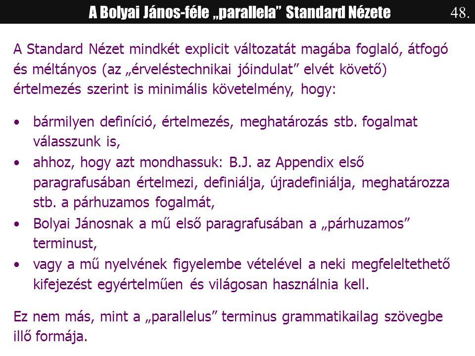 """A Bolyai János-féle """"parallela Standard Nézete"""