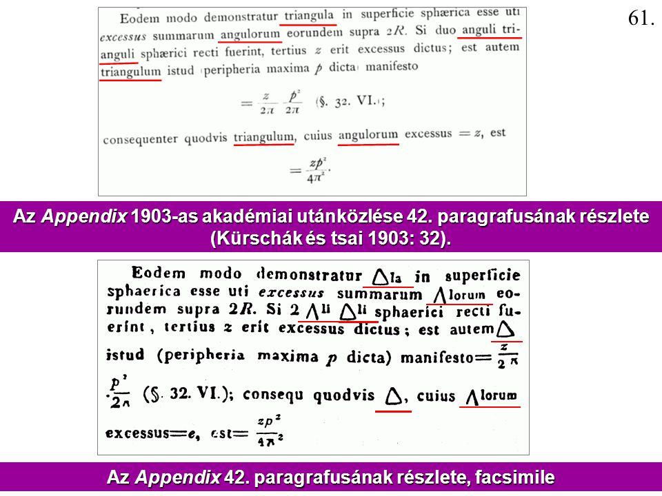 61. Az Appendix 1903-as akadémiai utánközlése 42. paragrafusának részlete. (Kürschák és tsai 1903: 32).