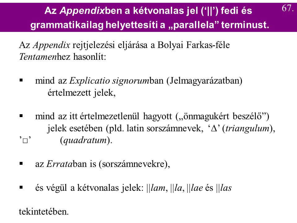 Az Appendixben a kétvonalas jel ('||') fedi és