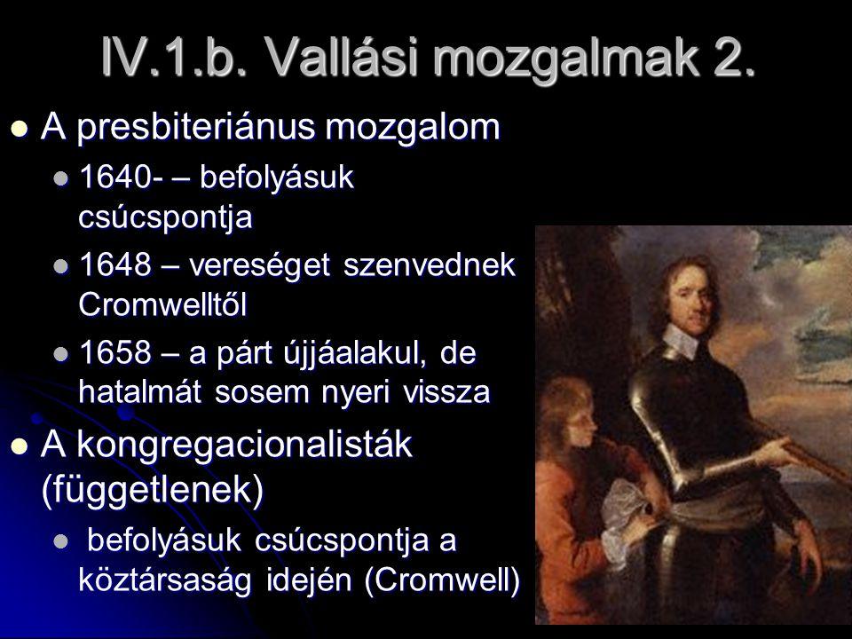 IV.1.b. Vallási mozgalmak 2. A presbiteriánus mozgalom