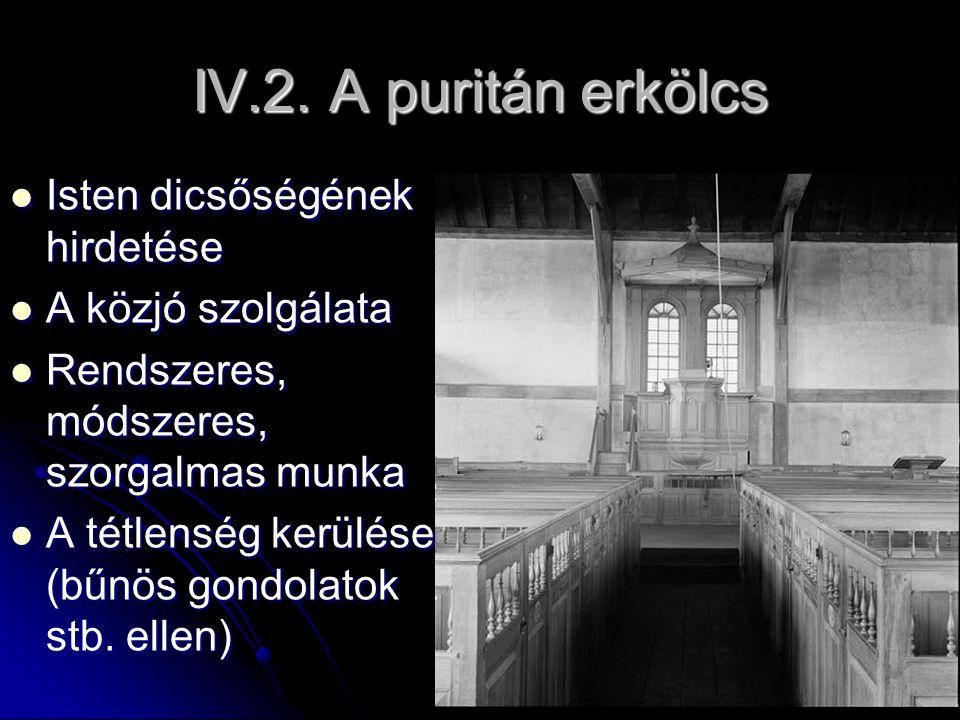 IV.2. A puritán erkölcs Isten dicsőségének hirdetése