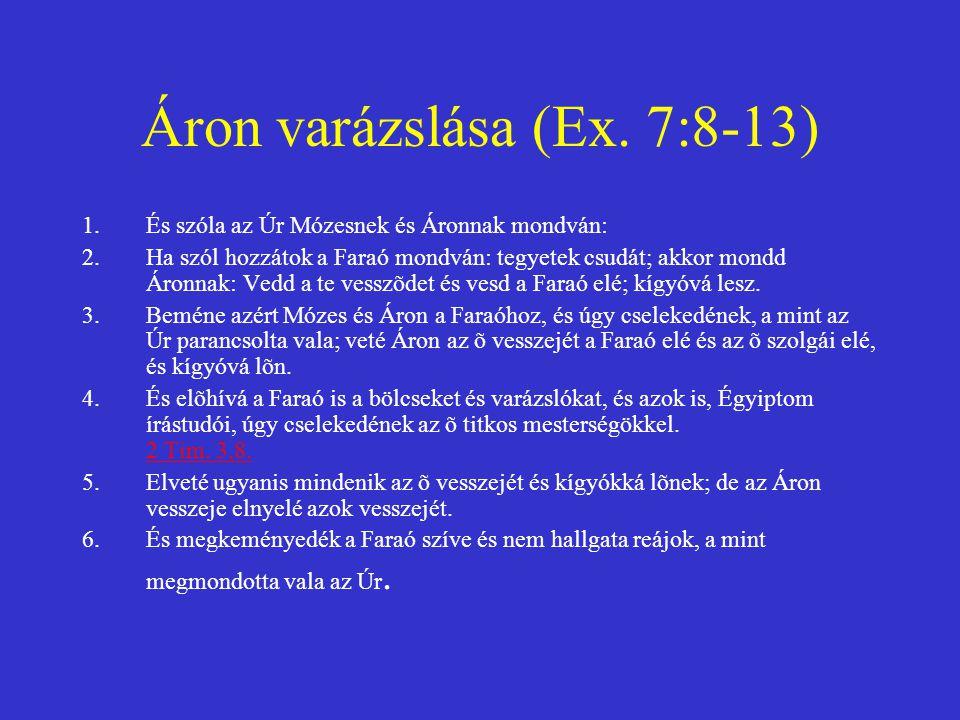 Áron varázslása (Ex. 7:8-13)