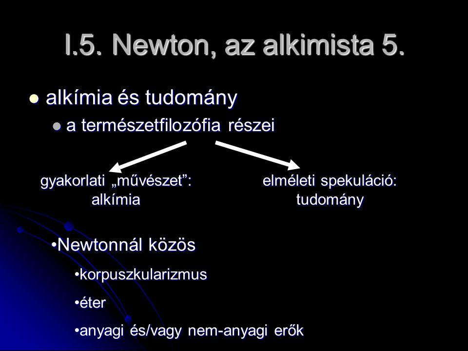 I.5. Newton, az alkimista 5. alkímia és tudomány