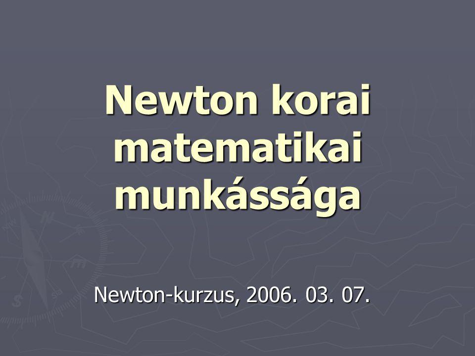 Newton korai matematikai munkássága