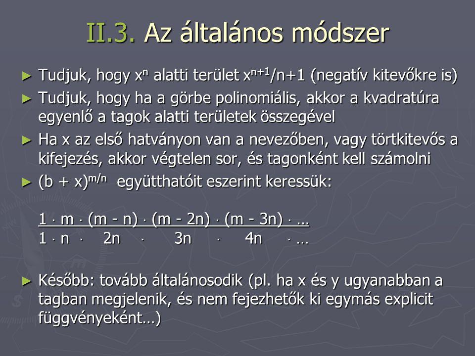 II.3. Az általános módszer