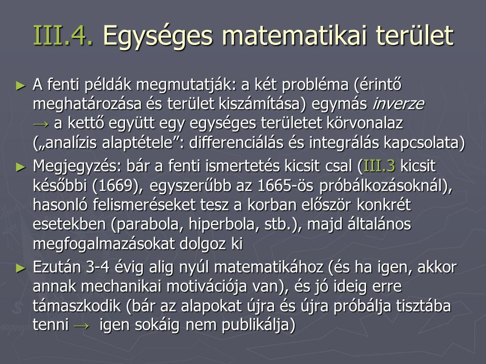 III.4. Egységes matematikai terület