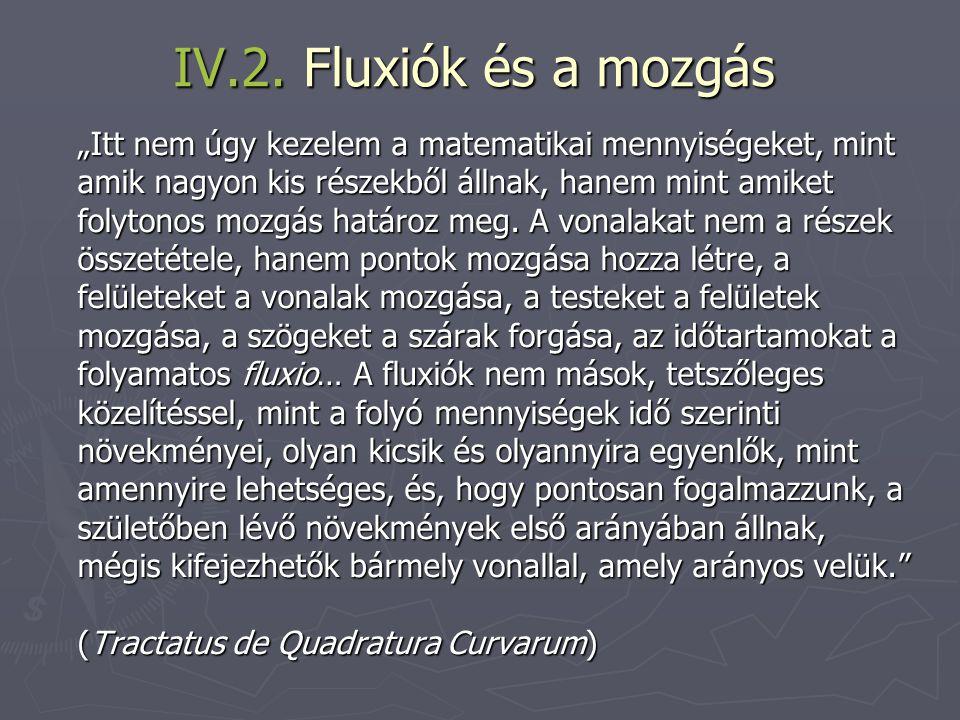 IV.2. Fluxiók és a mozgás