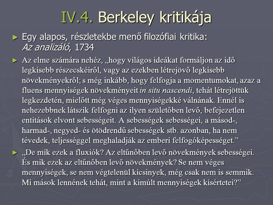IV.4. Berkeley kritikája Egy alapos, részletekbe menő filozófiai kritika: Az analizáló, 1734.