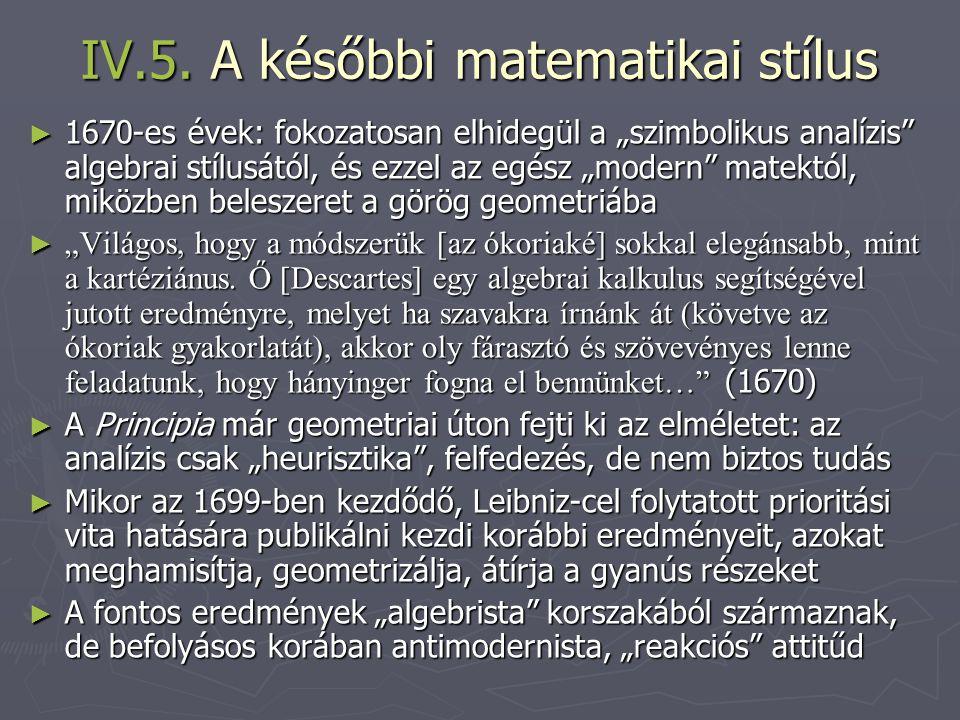 IV.5. A későbbi matematikai stílus