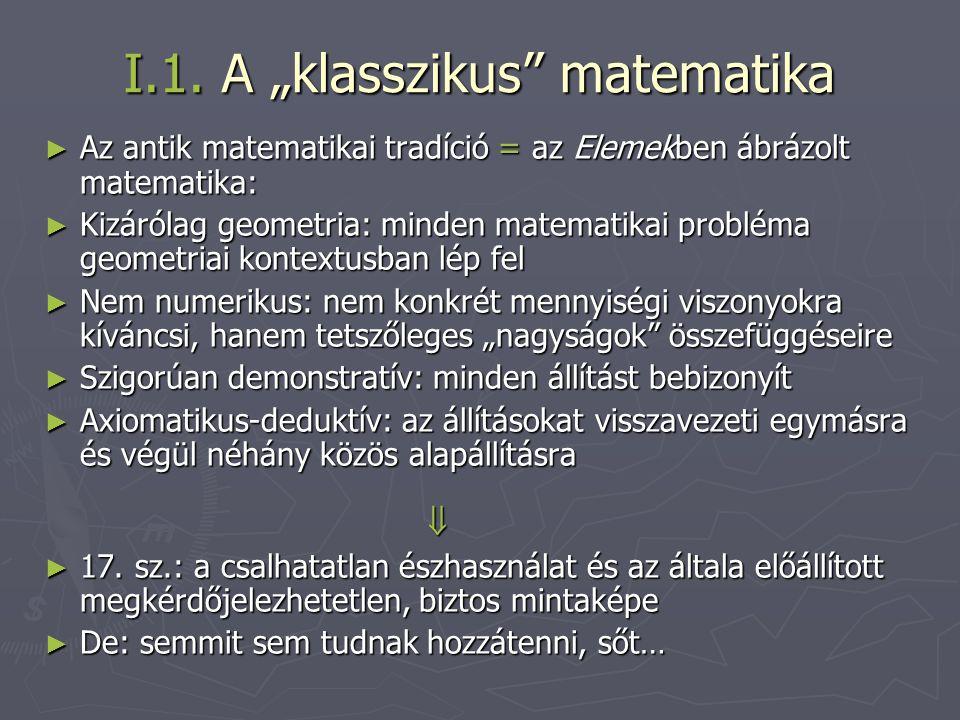"I.1. A ""klasszikus matematika"
