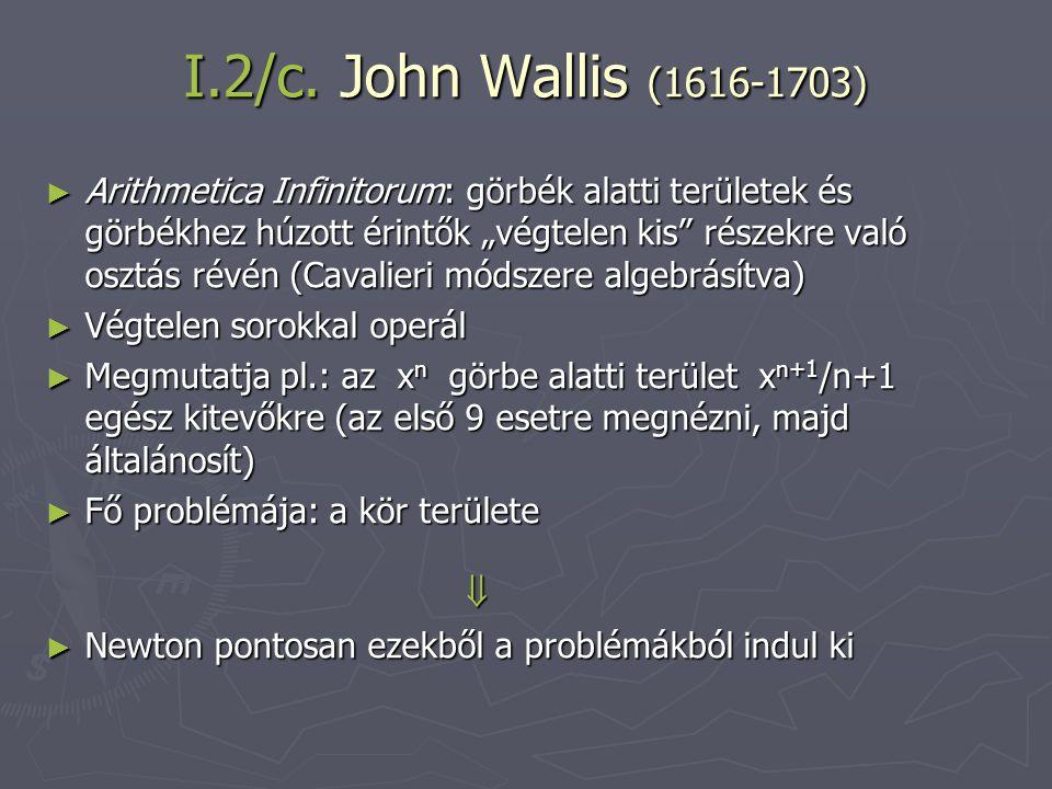 I.2/c. John Wallis (1616-1703)