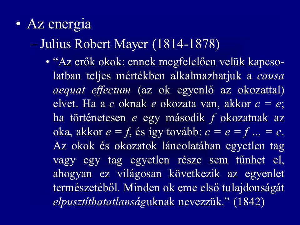 Az energia Julius Robert Mayer (1814-1878)