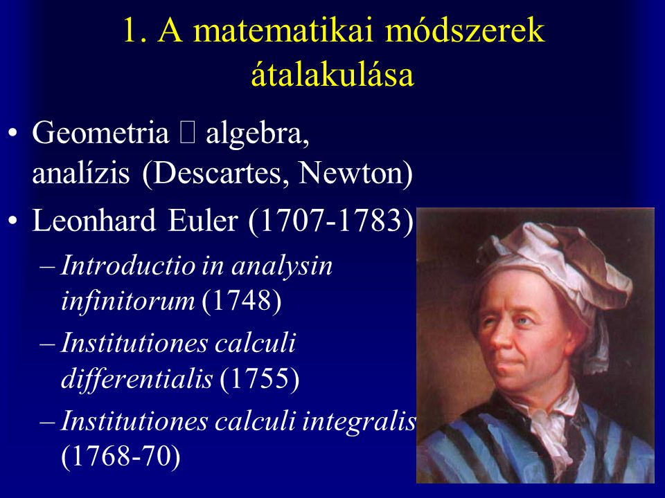 1. A matematikai módszerek átalakulása
