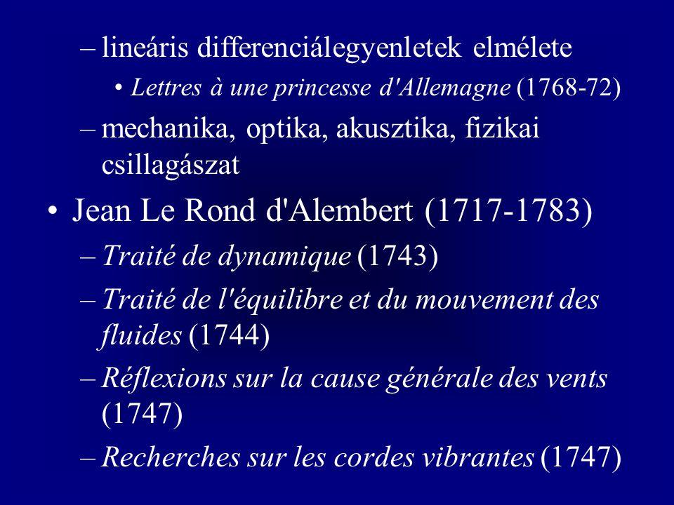 Jean Le Rond d Alembert (1717-1783)