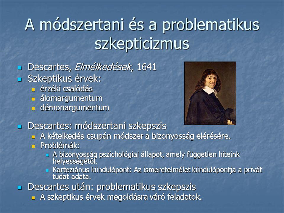 A módszertani és a problematikus szkepticizmus