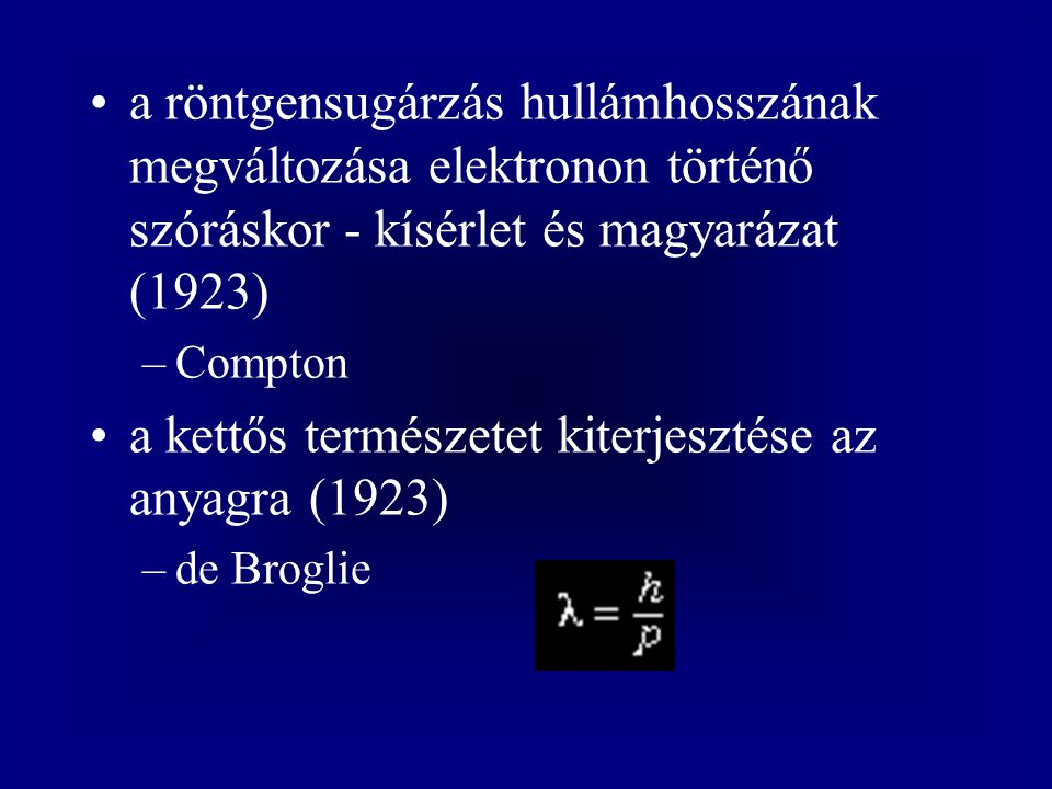 a kettős természetet kiterjesztése az anyagra (1923)