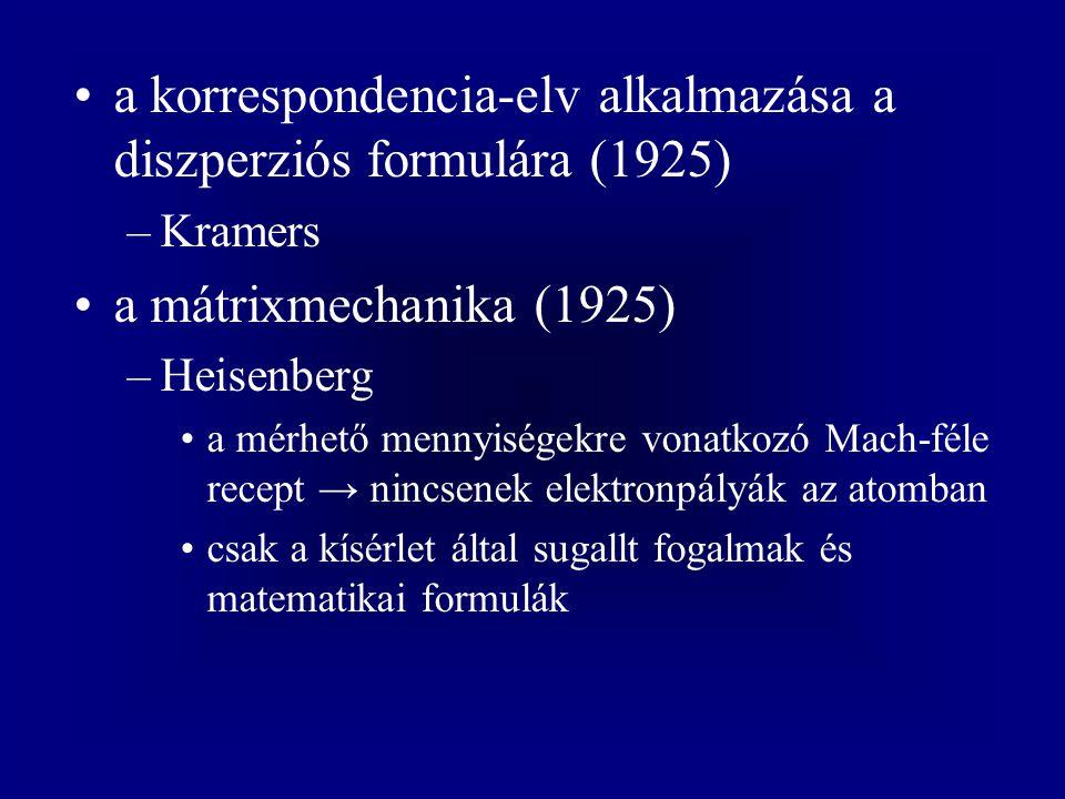 a korrespondencia-elv alkalmazása a diszperziós formulára (1925)