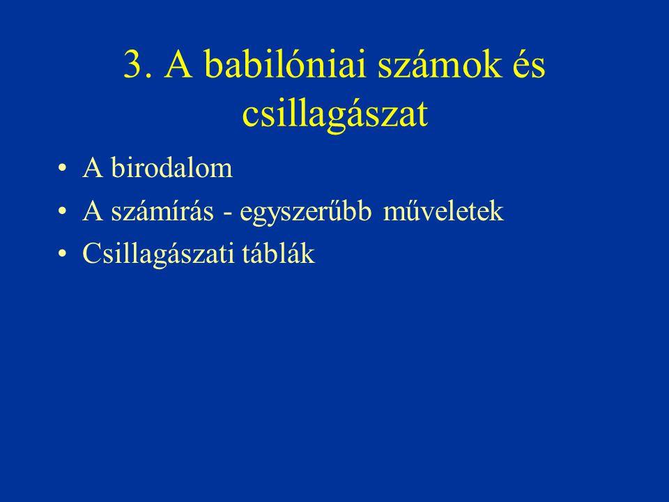3. A babilóniai számok és csillagászat