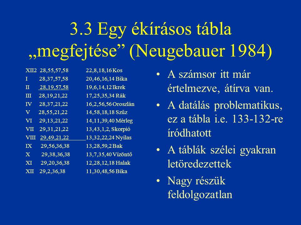 """3.3 Egy ékírásos tábla """"megfejtése (Neugebauer 1984)"""