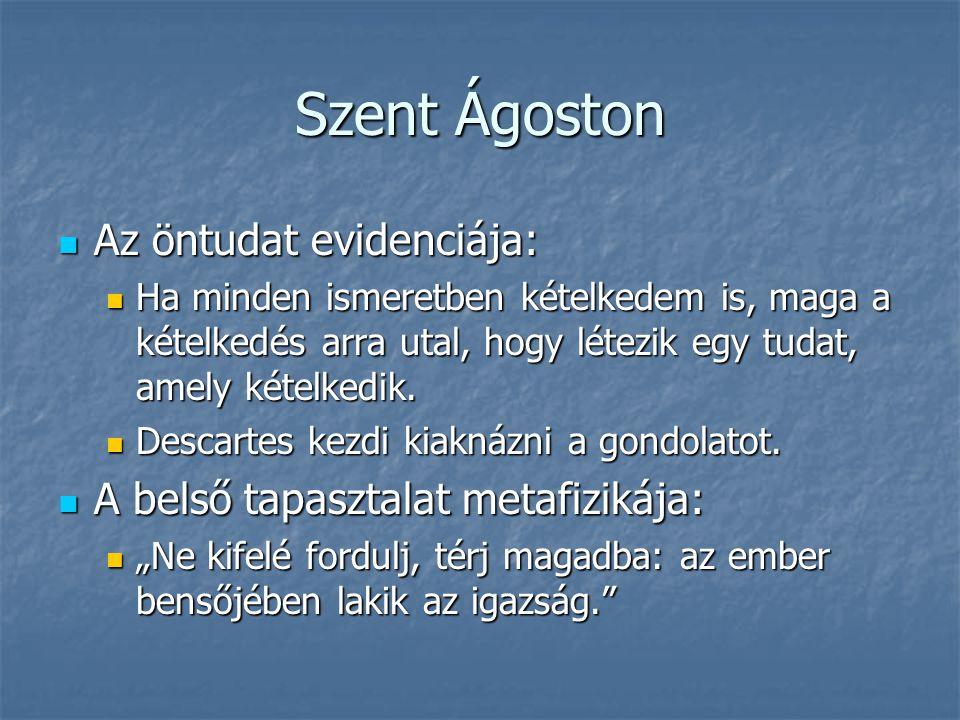 Szent Ágoston Az öntudat evidenciája: