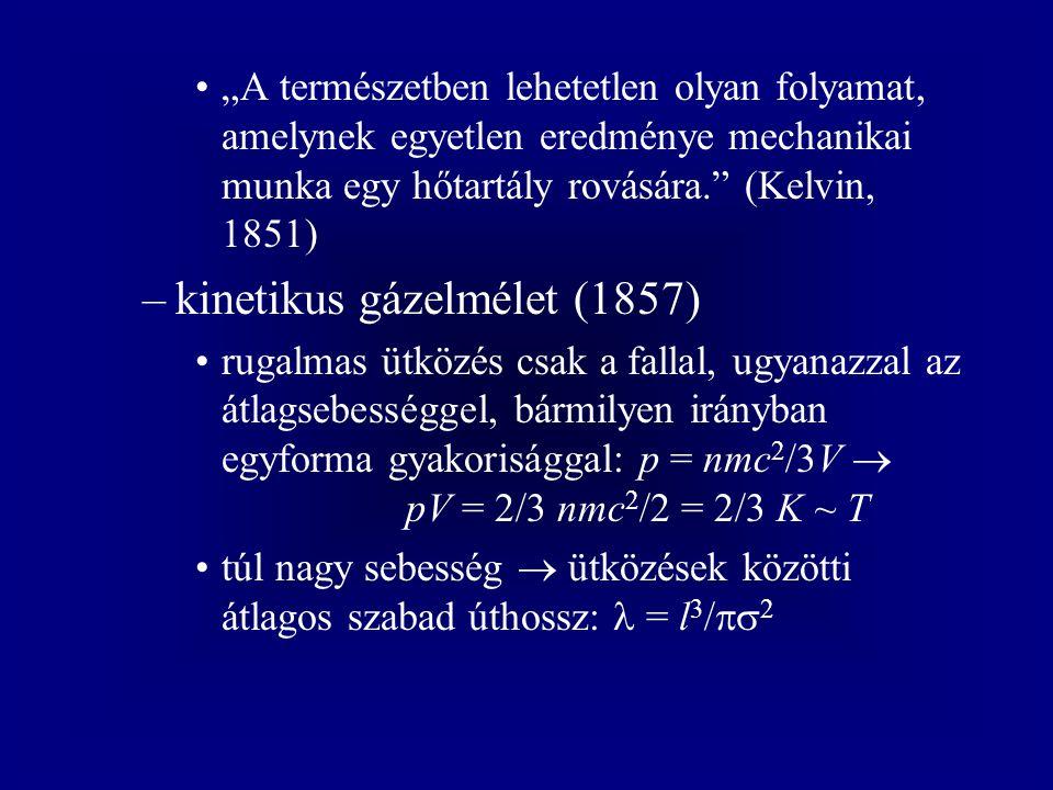 kinetikus gázelmélet (1857)