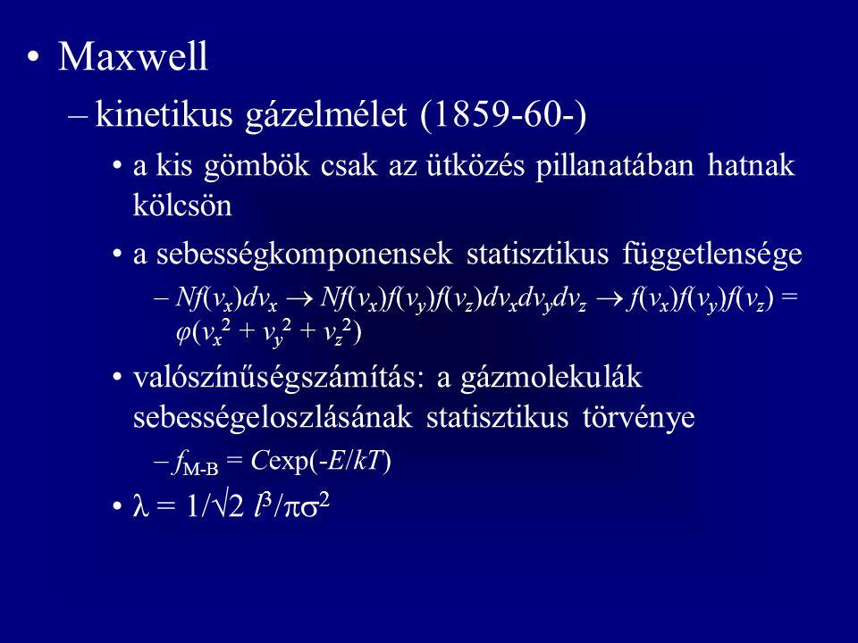 Maxwell kinetikus gázelmélet (1859-60-)
