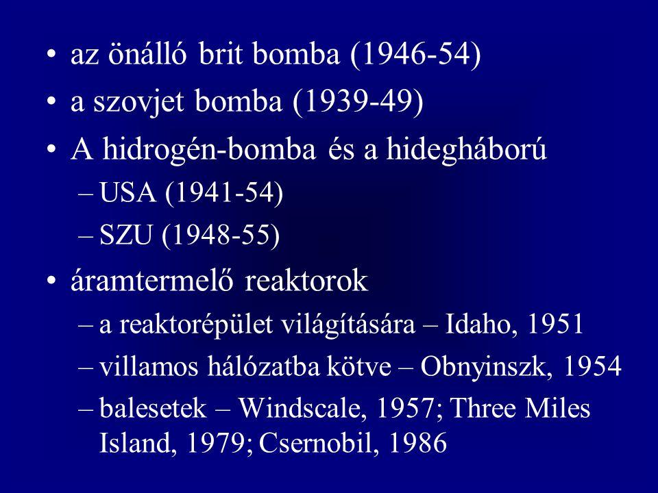 az önálló brit bomba (1946-54) a szovjet bomba (1939-49)