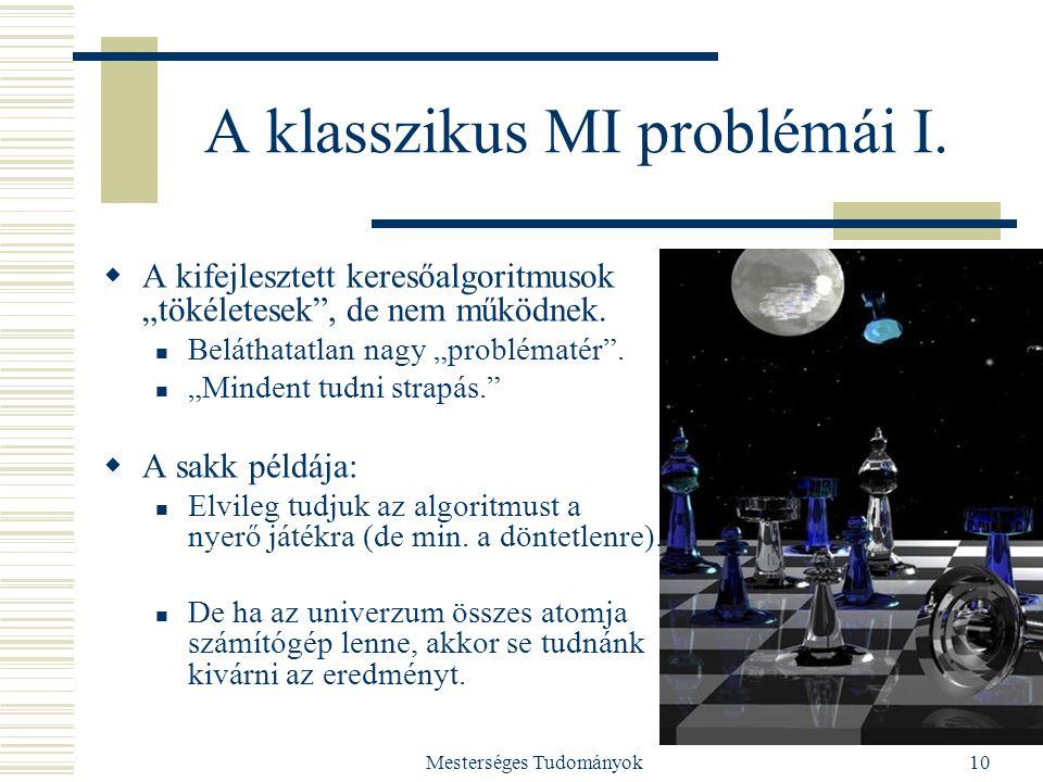 A klasszikus MI problémái I.