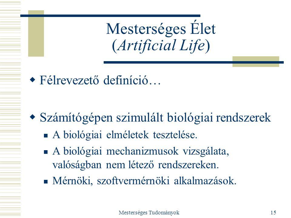 Mesterséges Élet (Artificial Life)