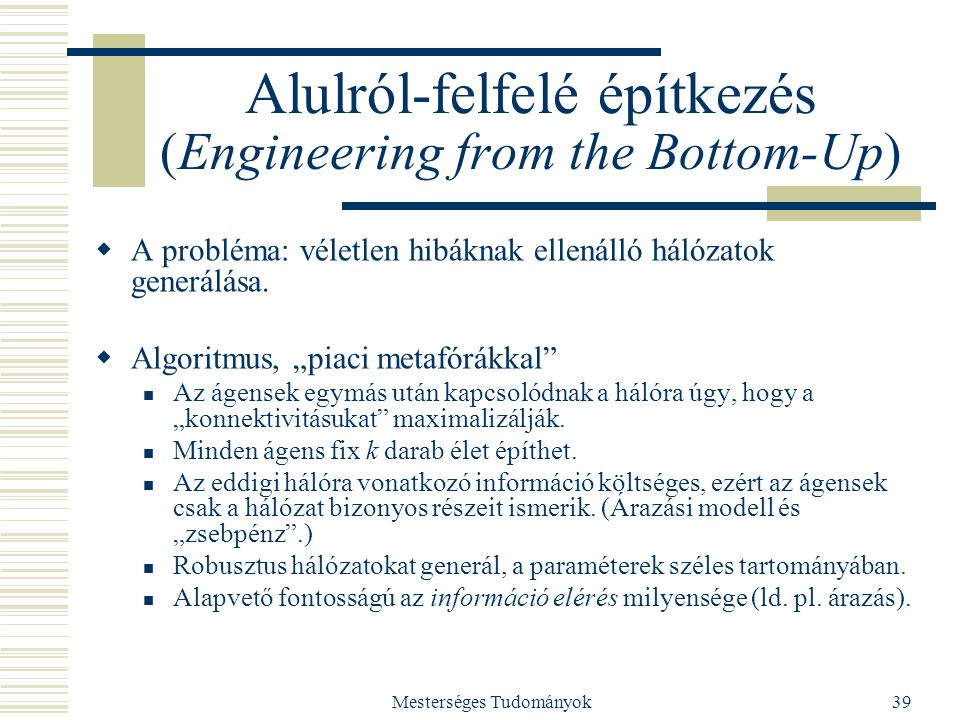 Alulról-felfelé építkezés (Engineering from the Bottom-Up)