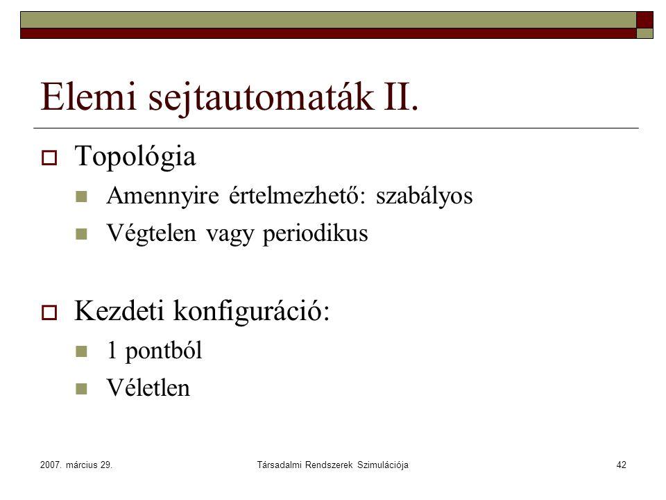 Elemi sejtautomaták II.