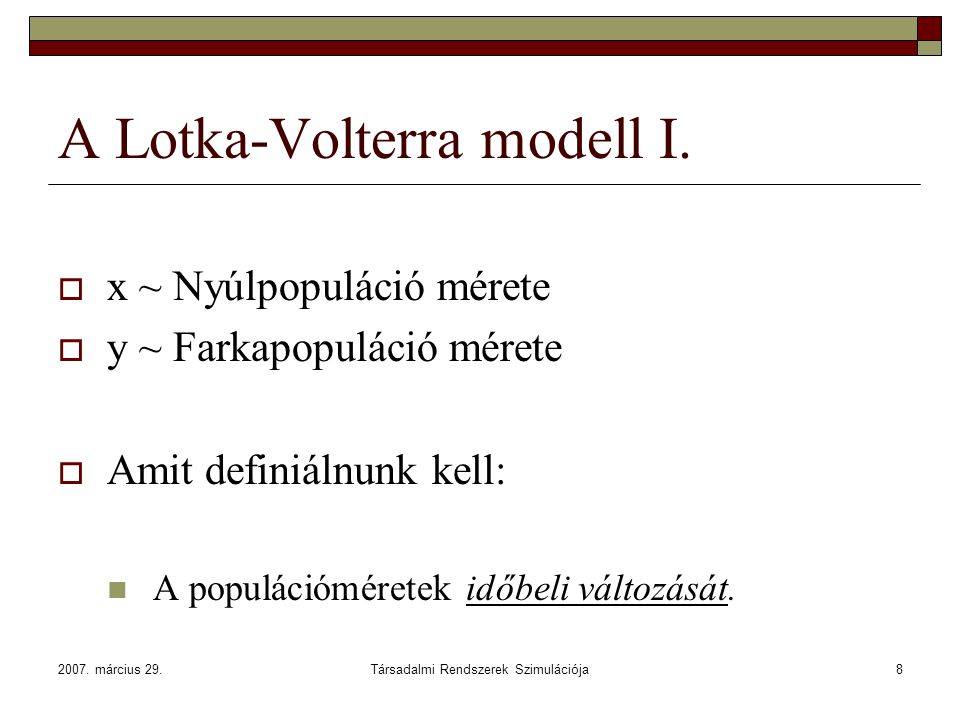A Lotka-Volterra modell I.