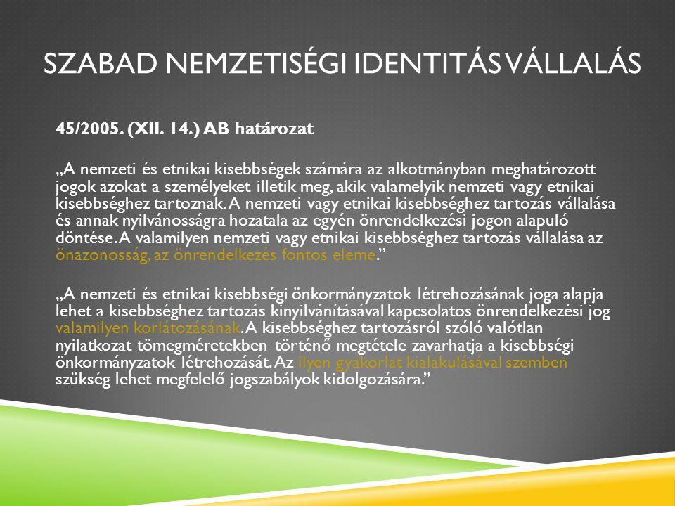 Szabad nemzetiségi identitás vállalás
