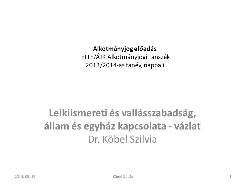 Alkotmányjog előadás ELTE/ÁJK Alkotmányjogi Tanszék 2013/2014-as tanév, nappali