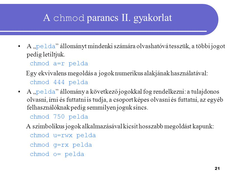 A chmod parancs II. gyakorlat