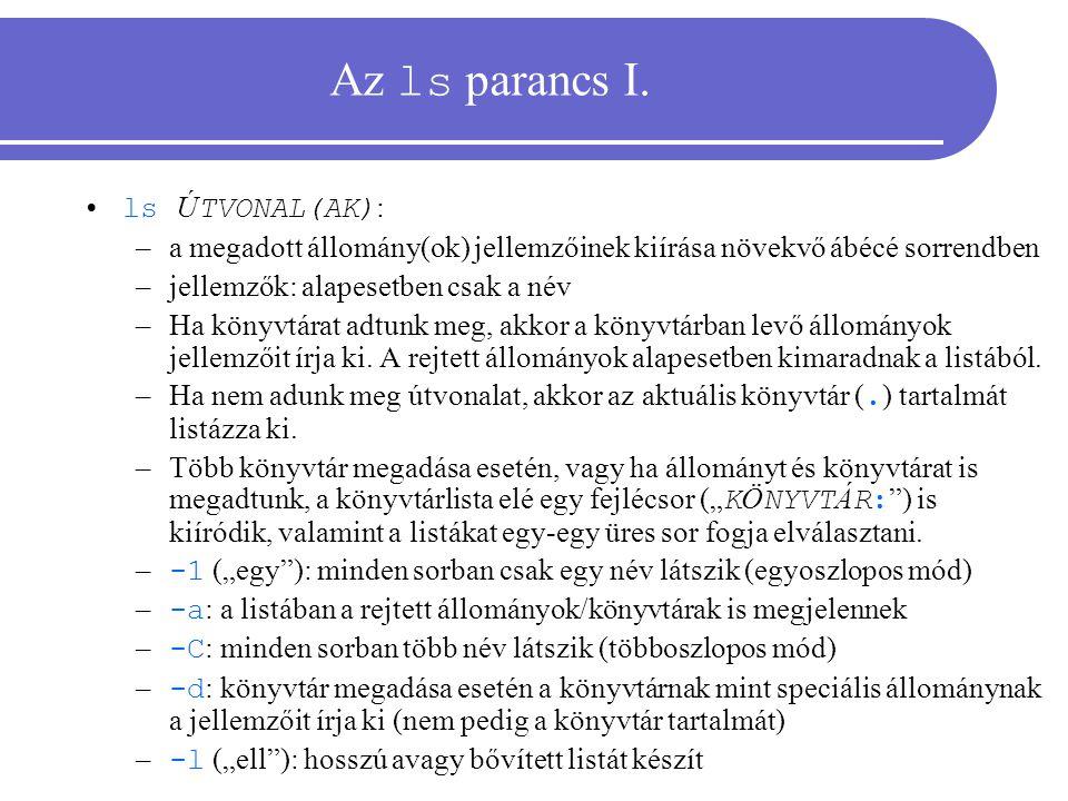 Az ls parancs I. ls ÚTVONAL(AK):
