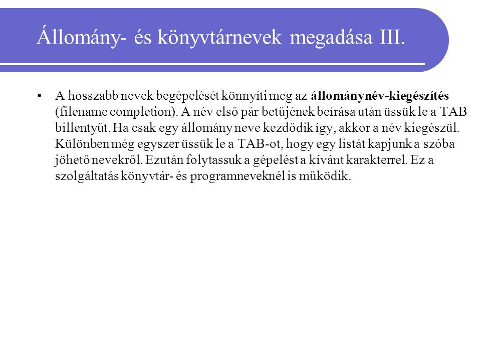 Állomány- és könyvtárnevek megadása III.