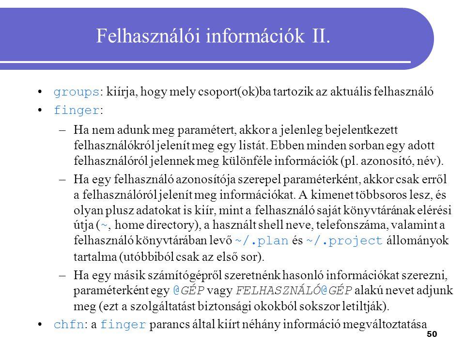 Felhasználói információk II.