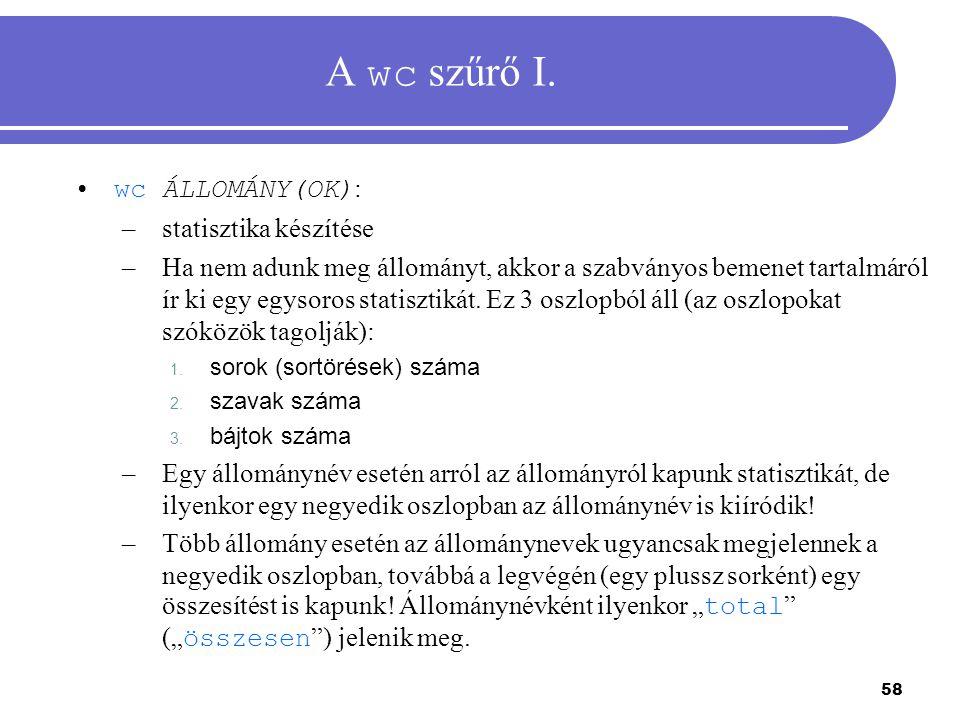 A wc szűrő I. wc ÁLLOMÁNY(OK): statisztika készítése