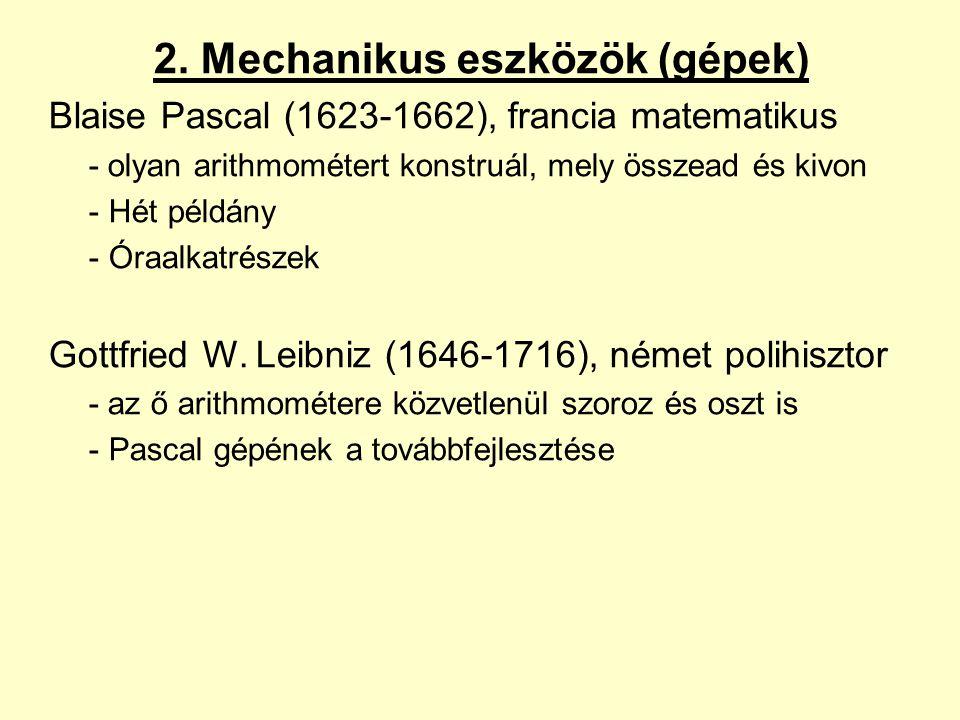 2. Mechanikus eszközök (gépek)