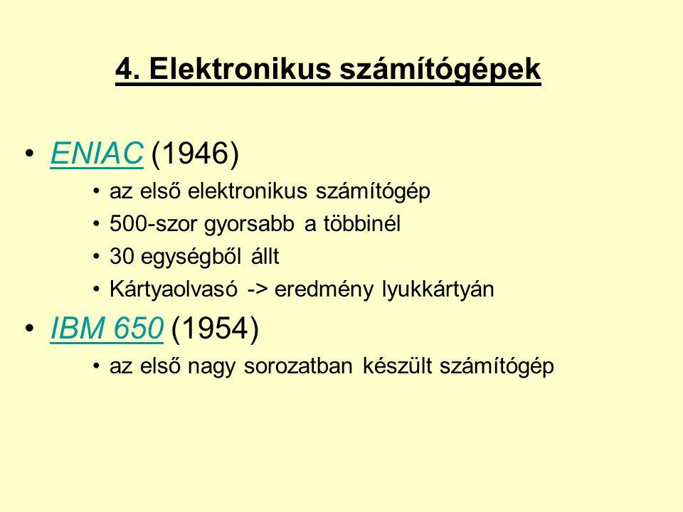 4. Elektronikus számítógépek