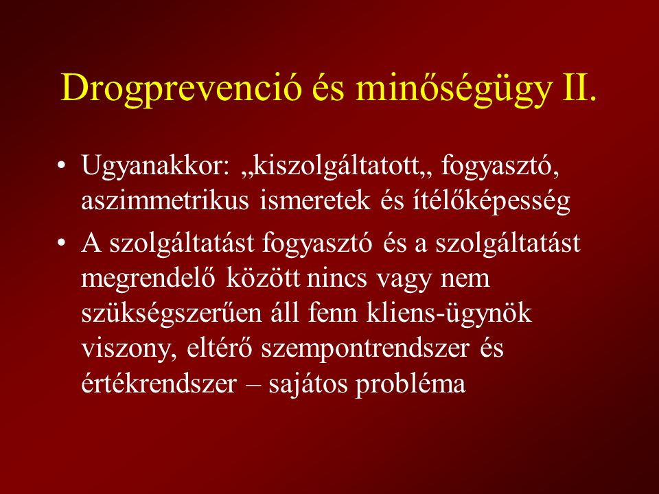 Drogprevenció és minőségügy II.
