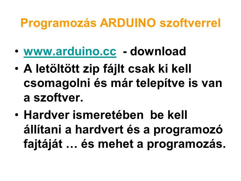 Programozás ARDUINO szoftverrel
