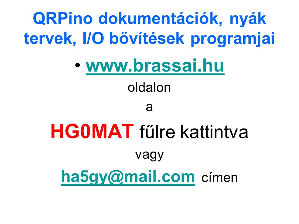 QRPino dokumentációk, nyák tervek, I/O bővítések programjai