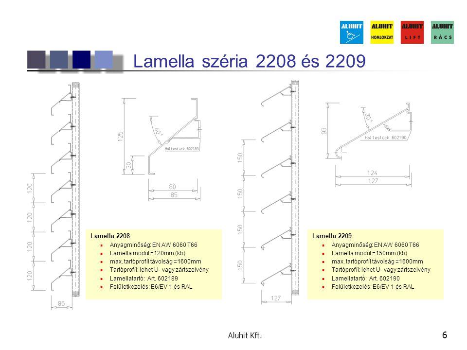 Lamella széria 2208 és 2209 Aluhit Kft. Lamella 2208 Lamella 2208