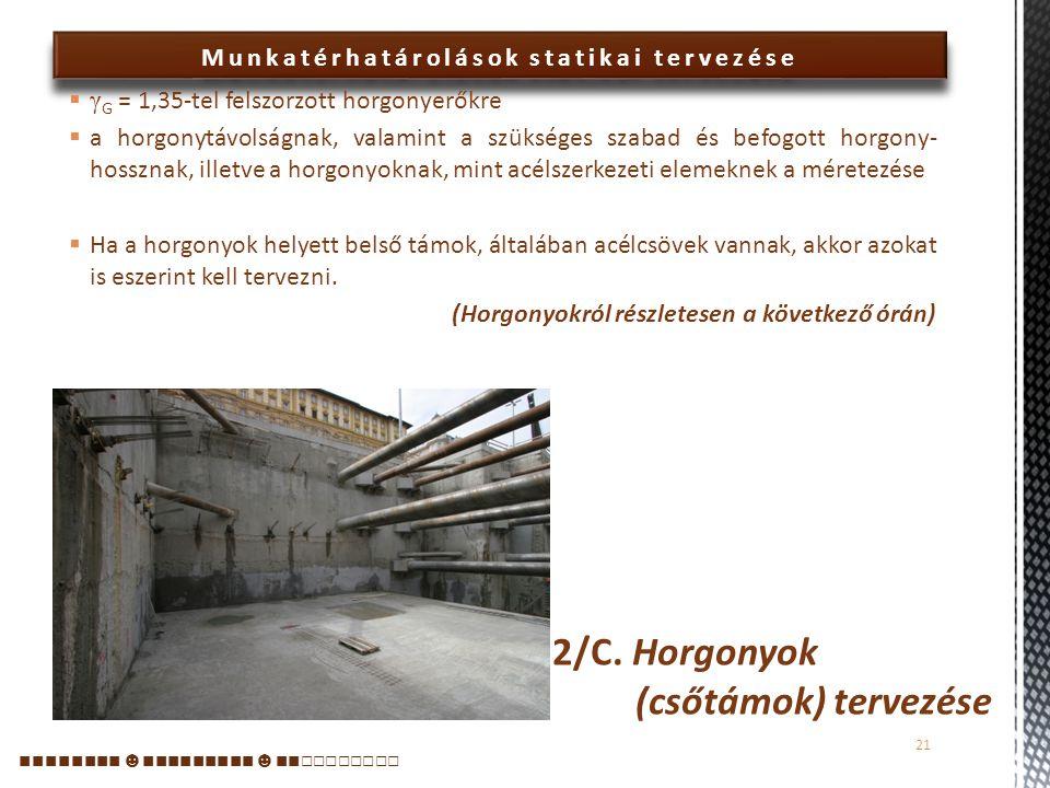 2/C. Horgonyok (csőtámok) tervezése